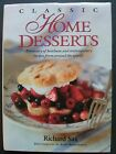 Classic Home Desserts Heirloom and Contemporary Recipes 688 Pgs Retails $35