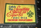 Catch The Scouting Spirit at Expo 83 BAC-B5A Timonium Fairgrounds Cloth Patch