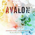 AVALON ANOTHER TIME ANOTHER PLACE CD Brand New!!  THIS IS A GREAT CD!