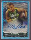 Get to Know All the 2013 Topps Chrome Football Rookie Autographs 62