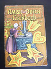 vintage 1960 AMISH DUTCH COOKBOOK Ruth Redcay Publisher; Ben German Dutch Books