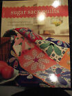 SUGAR SACK QUILT GLENNA HAILEY 12 QUILT USING VINTAGE - REPRODUCTION FABRIC BOOK