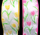 5 Yds Flower Spring Tulips Flowers White Satin Wired Ribbon 2 1 2 YELLOW OR PINK