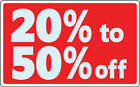 Sale 20 50 off Business Sign Retail Store Discount Promotion Message