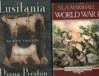 WWI lot of two books: LUSITANIA by Diana Preston - WORLD WAR I by S L A Marshall