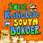 Sweet Katie Lore went SOUTH of the BORDER