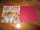 """Tonight Show Host JAY LENO signed """"IF ROAST BEEF COULD FLY"""" Book w/ DRAWING"""