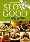 WEIGHT WATCHERS SLOW GOOD SUPER SLOW COOKER COOKBOOK NEW