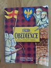KONOS Classic Character Curriculum Obedience by Jessica Hulcy 1998