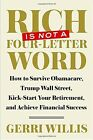 Rich Is Not A Four Letter Word How To Survive Obamacare Trump Wall Street