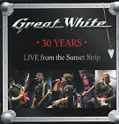 GREAT WHITE - 30 YEARS 'LIVE FROM THE SUNSET STRIP' CD