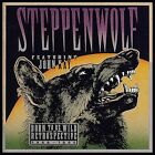 Born to Be Wild: A Retrospective by Steppenwolf (2-Disc CD) Featuring John Kay