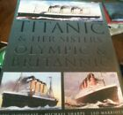 Titanic and Her Sisters, Olympic and Britannic ( RMS / White Star Line )1998 by