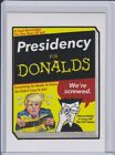 2016-17 Topps Garbage Pail Kids Disg-Race to the White House - Updated 16