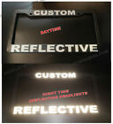 REFLECTIVE CUSTOM MADE PERSONALIZED BLACK WHITE LETTERS License Plate Frame