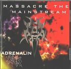CD Import - Adrenalin Kick - Massacre The Mainstream - UPC 5032066302823