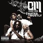 Hated on Mostly 2007 by Crime Mob ExLibrary (Disc Only)
