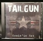 TAILGUN - COMIN' IN HOT! Sleazy hair metal from the U.S...rare 1st cd!