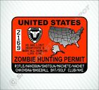 Zombie Hunting Permit United States Vinyl Sticker Decal Hunter Permit Car Decal