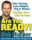 Are You Ready Bob Harper Book Biggest Loser Coach Fitness Diet Healthy