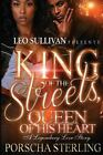 King of the Streets, Queen of His Heart: By Sterling, Porscha