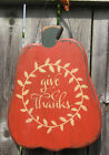 PRIMITIVE COUNTRY GIVE THANKS PUMPKIN FALL HARVEST
