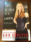 How to Talk to a Liberal If You Must  The World According to Ann Coulter