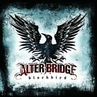 Blackbird by Alter Bridge  2007  Audio CD