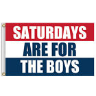 US SELLER Saturdays Are For The Boys Flag 3x5 Ft Banner SAFTB FREE SHIPPING