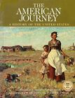 American Journey : A History of the United States [Hardcover] [Jul 18, 2003] Gol