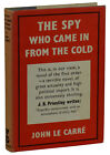 The Spy Who Came in From the Cold JOHN LE CARRE First UK Edition 1st 1963