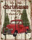 Primitive Red Truck Take a Little Christmas Chippy Shiplap Farmhouse Print 8x10