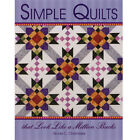 SIMPLE QUILTS QUILTING PATTERN BOOK From Tiger Lily Press NEW