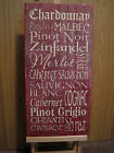 RUSTIC COUNTRY WOODEN LATH CRACKLE SIGN - WINES