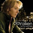New On My Way Here by Clay Aiken CD May 2008 RCA American Idol