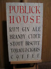 RUSTIC COUNTRY WOODEN LATH CRACKLE SIGN - PUBLICK HOUSE