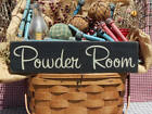Powder Room rustic farmhouse painted wood sign