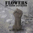 Flowers Of Flesh And Blood - War Poetry (CD)
