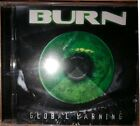 Burn - Global Warning 2007 CD / FONECD004