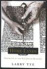 HOME LANDS the New Jewish Diaspora by Larry Tye  plus SIGNED letter