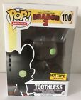 Funko Pop - How To Train Your Dragon - TOOTHLESS #100 Hot Topic Exclusive