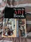 The Little Big Art Book  Western Painting from Prehistory to