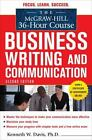 The McGraw-Hill 36-Hour Course in Business Writing and Communication, Second Ed