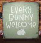 PRIMITIVE  COUNTRY EVERY BUNNY WELCOME  mini  sq   SIGN ~EASTER
