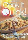 Weight Watchers Cook It Quick New Paperback Book