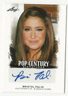 Bristol Palin 2012 Leaf Pop Century Autograph Card Auto Sarahs Daughter