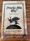 Priscilla Asks Why The Rest of the Story by Janet Mary Sinke Autographed