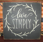 PRIMITIVE  COUNTRY LIVE SIMPLY SM sq   SIGN