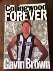 HAND SIGNED Collingwood Forever autobiography Gavin Brown paperback 1997 VG COND