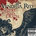 Sisters of the Red Death [PA] by Vendetta Red (CD, Aug-2005, Epic (USA))